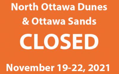 North Ottawa Dunes/Ottawa Sands Closed November 19-November 22, 2021